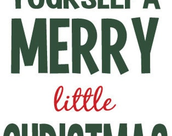 Have Yourself a Merry little Christmas vinyl 8 x 10 YOU CHOOSE COLOR