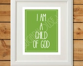 I Am A Child of God - Printable Art - Christian Nursery Art in Green