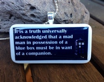 Dr. Who Tardis Jane Austen Quote Domino Pendant or Key Chain - GIFT with Every Purchase