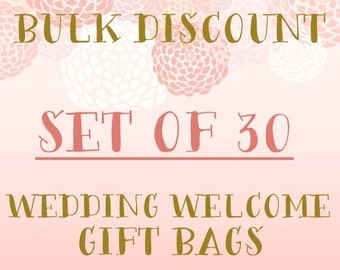 Set of 30 Wedding Welcome Gift Bags- Bulk Discount
