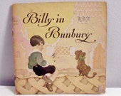 Billy in Bunbury - 1925 illustrated cook booklet - Dr. Price's Baking Powder - Ruth Plumbly Thompson - Gertrude Alice Kay illustrations