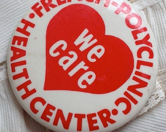 French Polyclinic Health Center Hospital NYC 1970s WE CARE button pin vintage
