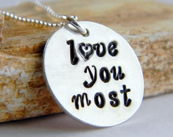 Love You Most Handstamped Necklace, Sterling Silver, Personalized Jewelry, by RosesDesigns