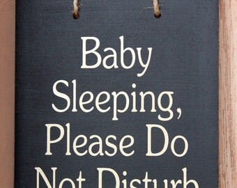 Baby Sleeping, Please Do Not Disturb wood sign