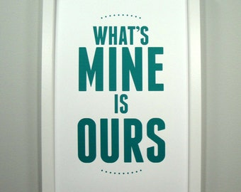 What's Mine is Ours - Framed Print