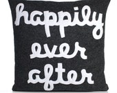 HAPPILY EVER AFTER -  recycled felt applique pillow 16 inch - more colors available