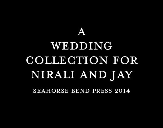 A Collection for Nirali and Jay