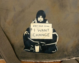 Canvas Messenger Bag - Banksy Keep Your Coins, I Want Change, Hand Painted
