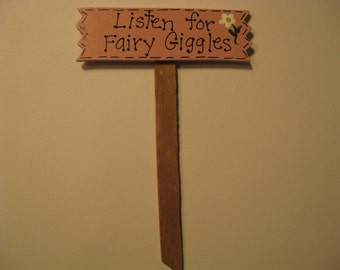 Fairy Garden Sign, Miniature Garden Sign, Listen for Fairy Giggles, Plant Sign