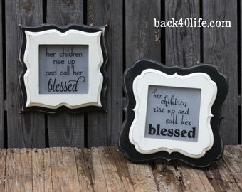 8x8 stacked Call Her BLESSED Whimsical Picture Frame (S-035) - Choose your color Proverbs 31 28