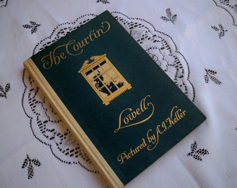 "Vintage 1909 Victorian Book ""The Courtin' Lowell"" Rare Book"