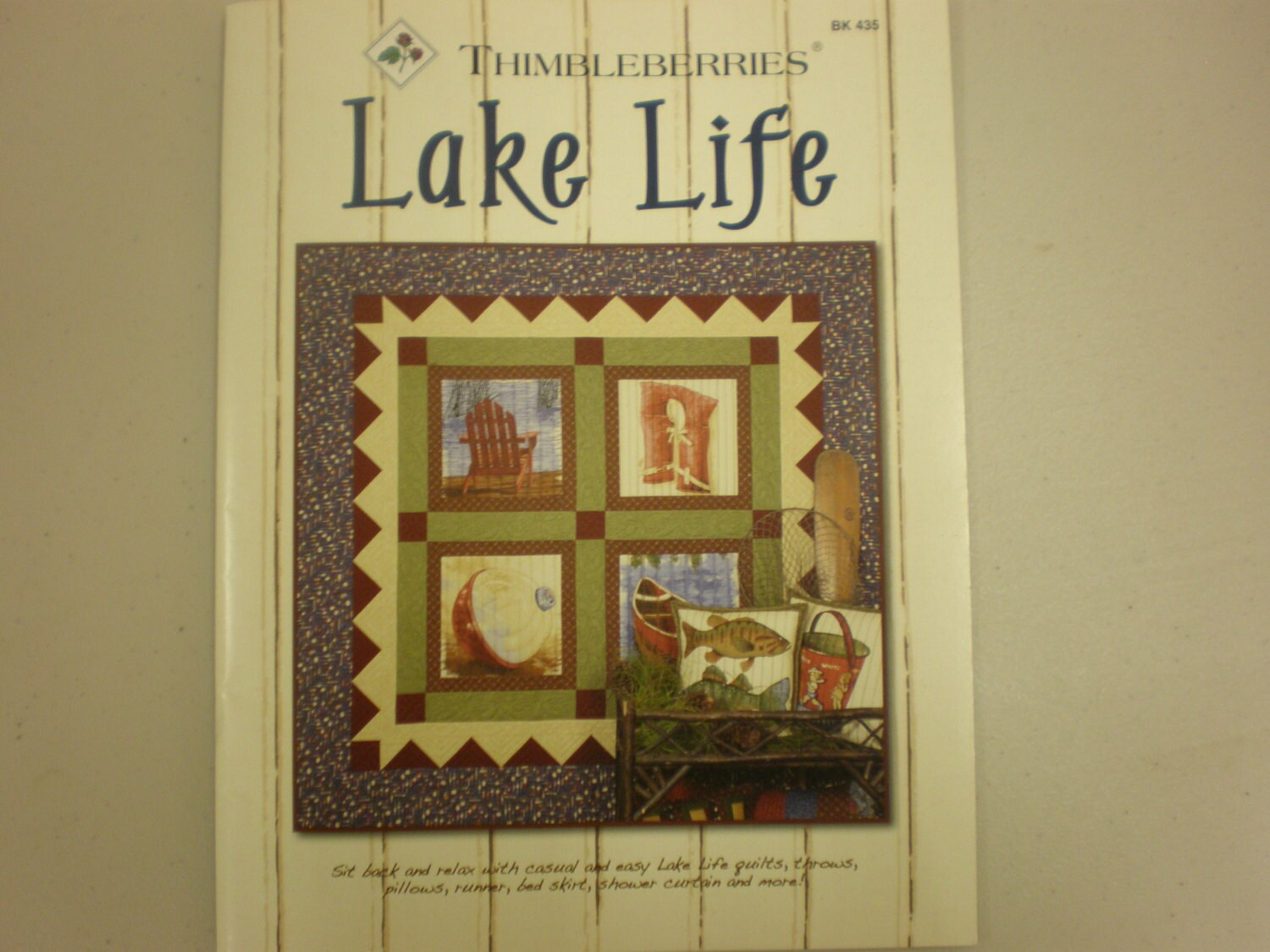 Thimbleberries Lake Life Quilting Pattern Book