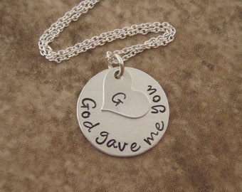 God gave me you necklace - Adoption necklace - New Mommy necklace - godmother gift - Photo NOT actual size