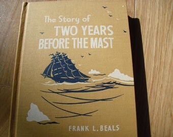 The Story of Two Years Before the Mast