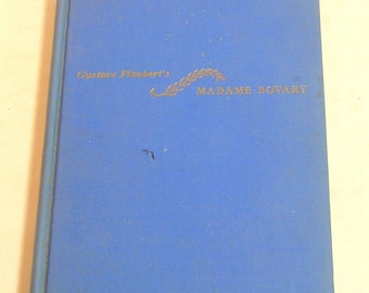 Madame Bovary By Gustave Flaubert Edited By W. Somerset Maugham