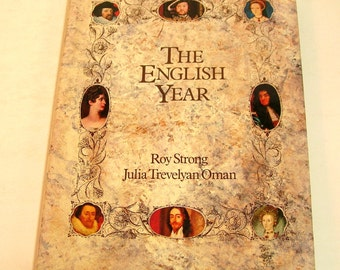 The English Year By Roy Strong and Julia Trevelyan Oman