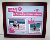 Father Daughter Picture Frame - Daddy a Daughter's First Love - Princess Theme - Deluxe 11x14 Frame Included - Any Colors You Choose