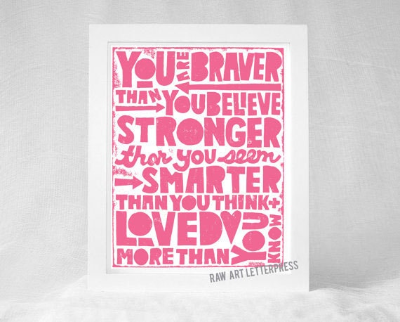 You Are Braver Than You Believe Wall Art By RawArtLetterpress