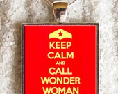 Art Photo Pendant - Resin Pendant - ((( Keep calm and call Wonder Woman ))) - INCREDIBLE PRICE