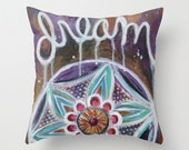 Dream Pillow Cover 16x16, 18x18 or 20x20