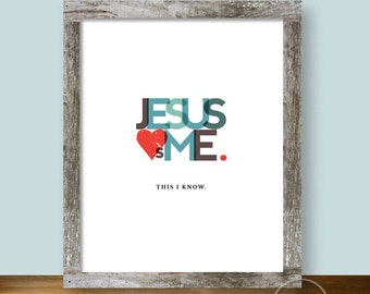Jesus Loves Me Christian Design - 8x10 Wall Art Instant Printable