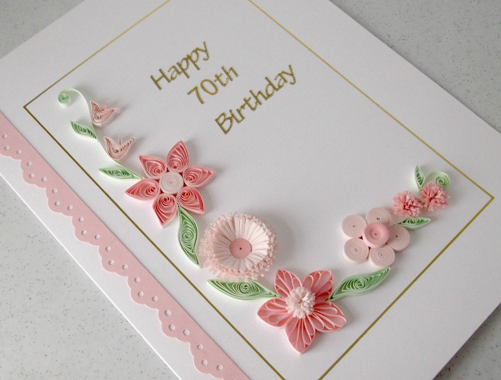 quilled 70th birthday card paper quilling