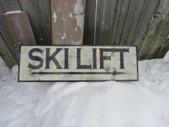 Large Hand Painted Rustic Ski Lift Wood Sign Primitive