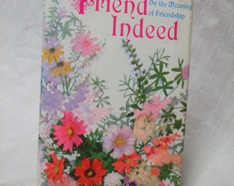 A Friend Indeed Hallmark Book of Friendship Quotes