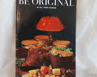 100 Ways to Be Original in All Your Cooking Vintage Cookbook by Lea & Perrins