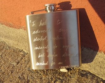 Hunter S Thompson Hand-Engraved Flask, as Seen on the TV show NASHVILLE... I hate to advocate drugs, alcohol, violence or insanity..