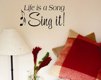 Life is a Song, Music Quote, Musical Note Decal, Vinyl Wall Lettering, Vinyl Wall Decals, Vinyl Decals, Vinyl Lettering, Wall Decals