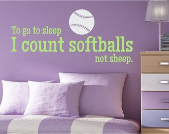 To go to sleep I count softballs Vinyl Wall Decal