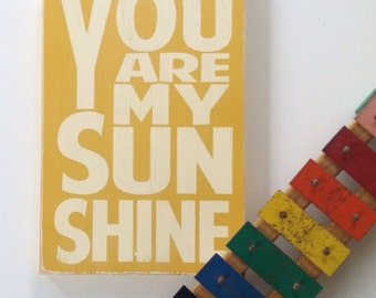 You Are My Sunshine Sign Typography Word Art in  Straw Heavily Distressed Small Size