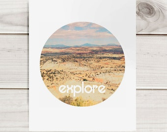 Modern Photography Print - Explore - Circular Format Desert Photo - Motivational Print