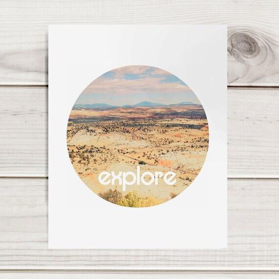 Modern Photography Print - Explore - Circular Format Desert Photo - Motivational Print