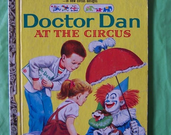 "1960 ""Doctor Dan at the Circus"" - picture story book by Pauline Wilkins / illustrated by Katherine Sampson"