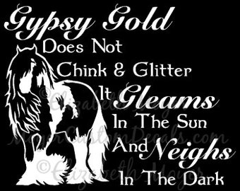 Gypsy Vanner Horse Vinyl Decal Sticker YOU PERSONALIZE Color Gypsy Gold Saying
