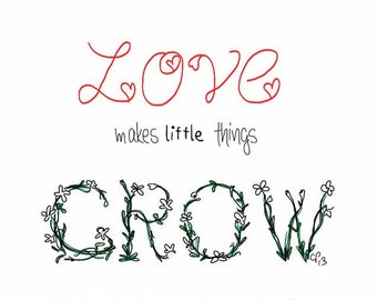 New Baby, Love Makes Little Things Grow, Illustration card, love, flowers, made on recycled paper, comes with envelope and seal