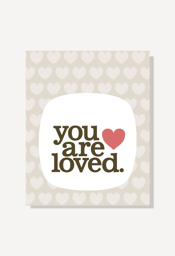 Typographic Print - You Are Loved - Baby Love Art, Nursery Art, Kids Wall Art, Baby Gift