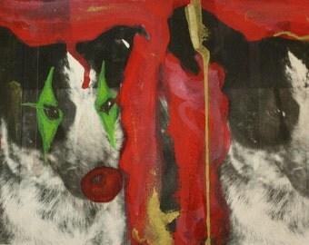 Molly the Dog: I am a Beautiful Clown- Original Signed MIxed Media Art Piece