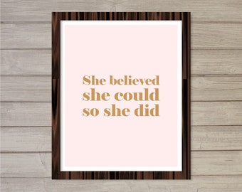 She Believed She Could So She Did - Blush Pink 8x10  - Instant Download, Motivational Quote, Girly, Printable Poster Wall Room Art Print