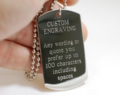 custom engraved dog tag --- your custom message up to 100 characters