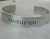 Roman Numeral Hand Stamped, Personalized Silver Cuff Bracelet womens mens, date, wedding, birth, engagement, graduation sobriety, baptism