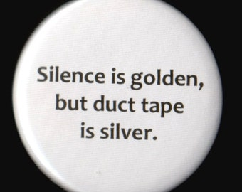 Gold and Silver Button