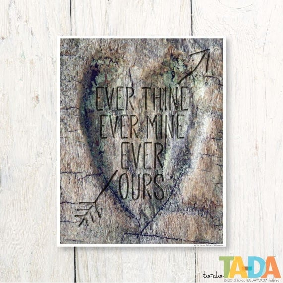 ever thine ever mine ever ours print carved heart in by