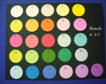 Die Cut Scalloped Circles  --  2.5 inches  --25 total  (Your choice of colors)  (#077)