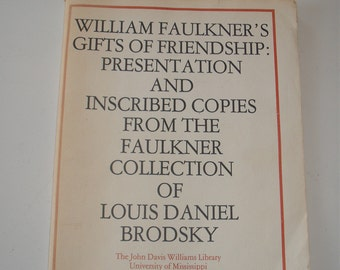 William Faulkner's Presentation and inscribed copies reference bibliography