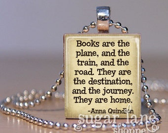 Anna Quindlen Books and Reading Quote  - (BRB2 - Ivory, Brown) - Scrabble Tile Pendant with Chain
