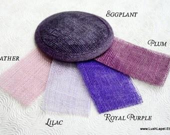 Round Sinamay Fascinator Hat Base-  Purple, Royal Purple, Plum, Sangria, Eggplant, Lilac, Lavender, More