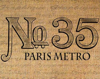 Iron On Transfer Fabric Transfer Burlap Digital Graphic Art French Paris Metro Sign Instant Download Digital Image Download Pillows No. 4758